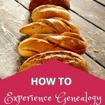 experience genealogy pin with bread