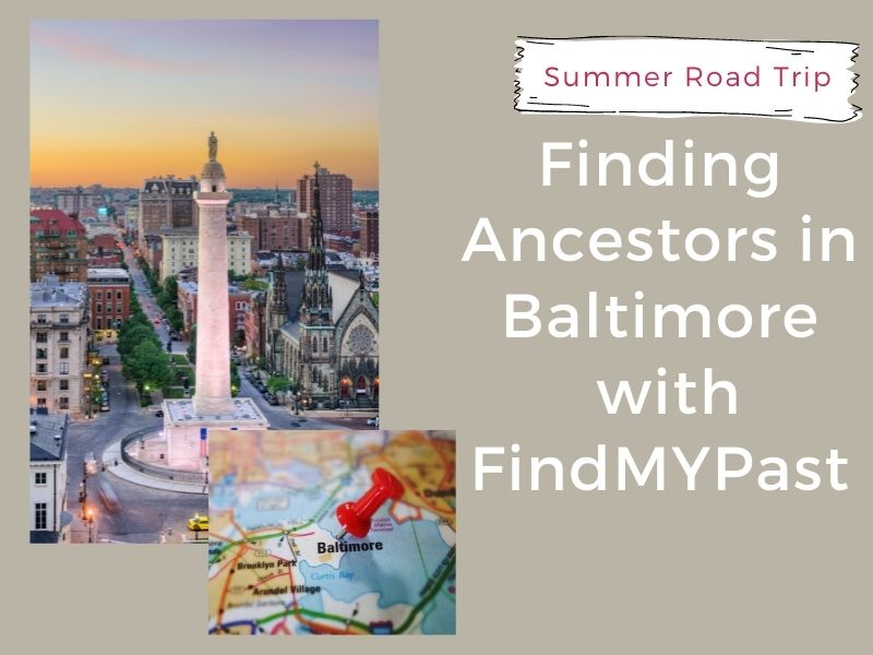 Finding ancestors in Baltimore with FindMyPast with map pin for Baltimore and monument