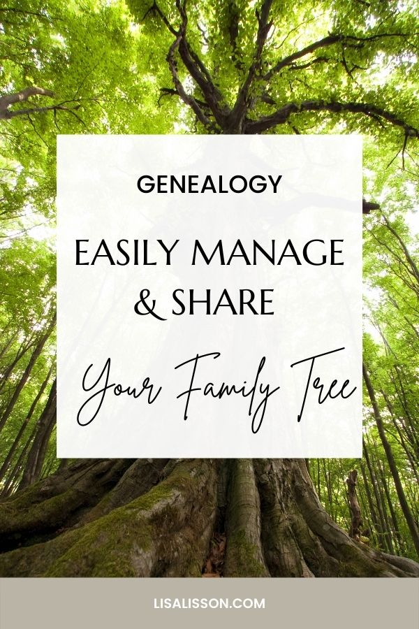 Pinterest pin with large tree and roots with white box and black text reading Genealogy - Easily Manage and Share Your Family Tree
