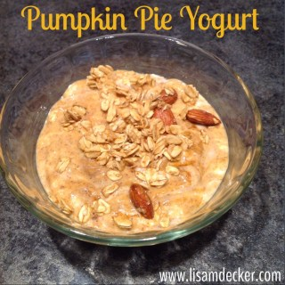 Pumpkin Pie Yogurt, Clean Eating, Pumpkin Recipes
