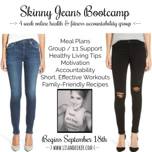 Skinny Jeans Challenge, Skinny Jeans Bootcamp, Skinny Jeans, Weightloss, Weightloss Challenge, Online Health and Fitness group, Meal Planning, Successfully Fit, Lisa Decker, Beachbody Coach, Fall Recipes
