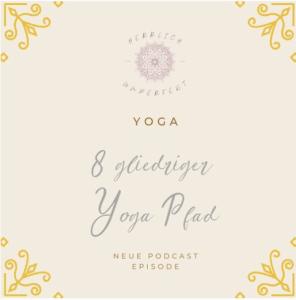 Doris Alvarez als Teil vom JA! Yoga FEstival mit ihrem Podcast Herrlich unperfekt: 8 gliedriger Yoga Pfad