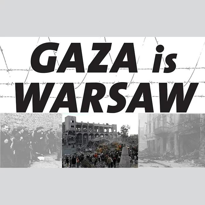 Gaza=Warsaw NEW