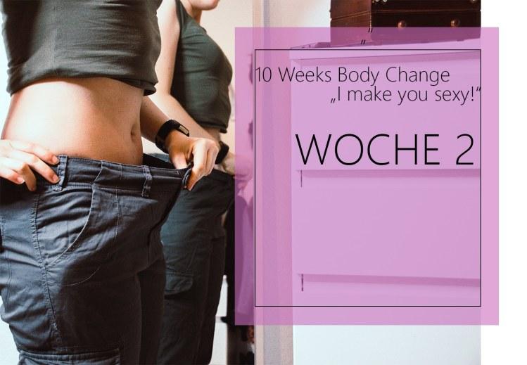 Woche 2 - Ich berichte dir über meine Erfahrungen mit dem Abnehmprogramm 10 Weeks Body Change - I make you Sexy. Alles über meine Ernährung und die Erfolge.