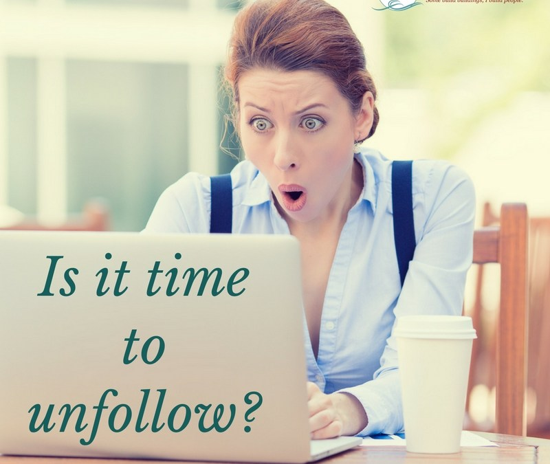 Is it time to unfollow someone on social media?