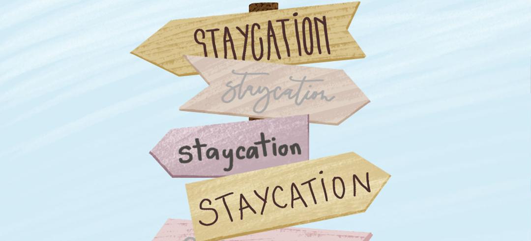 Staycation Essentials