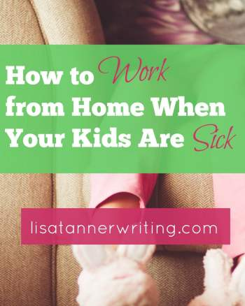 Working from home is hard when your kids are sick! Here are some tips to help you.