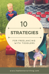 Are you trying to grow your freelance business with a toddler around? Here are some strategies to help.