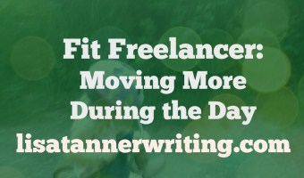 Fit Freelancer: Moving More During the Day