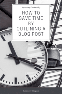 Do you outline your blog posts? I never used to, but then I realized how much time it saved. Here's how I do it.