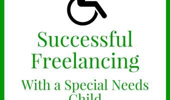 Successful Freelancing with a Special Needs Child