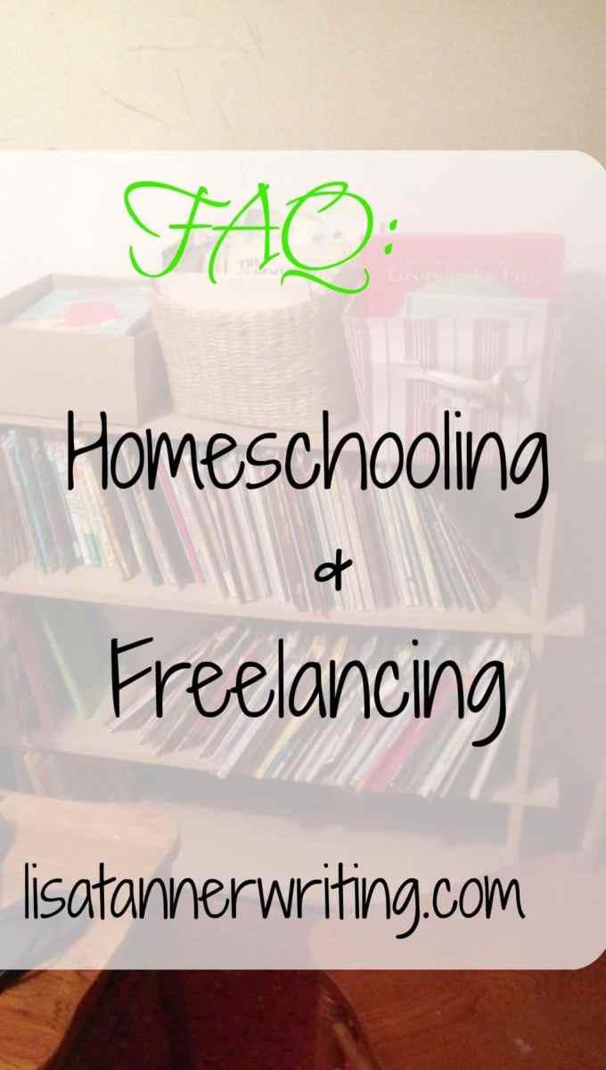 FAQ: Homeschooling and Freelancing