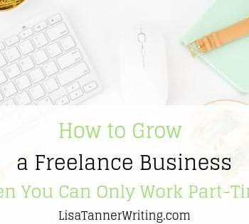Grow a freelance business on a very part-time basis