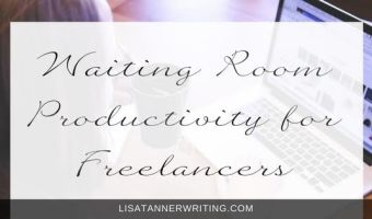 Waiting Room Productivity for Freelancers
