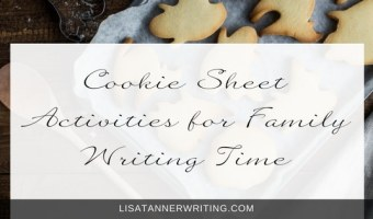 Cookie Sheet Activities for Family Writing Time