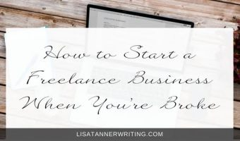 How to Start a Freelance Business When You're Broke