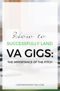 Are you trying to land VA gigs? The pitch is crucial! At first I did them all wrong. Then I realized something important. Click through to read and see what's working for me now.