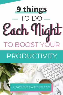 Pinterest image that reads: 9 tasks to do each night to boost your productivity.