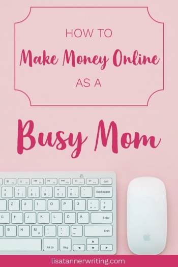 You can make money online as a busy mom. Without taking surveys! Here are five strategies I've used to earn as a busy mom of 8. #mombusiness #workfromhome
