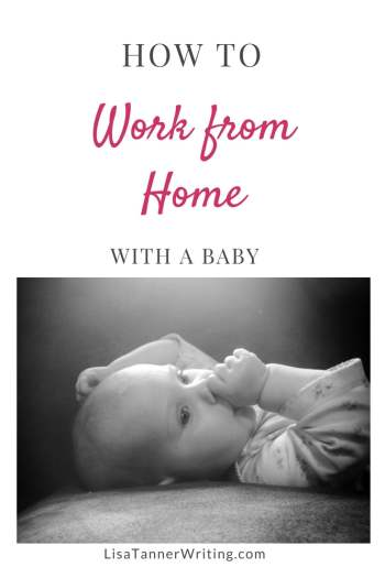 You can work from home with a baby. Here are tips and tricks for making it work. #WAHM
