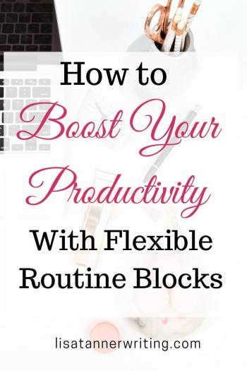 How to boost your productivity with flexible routine blocks