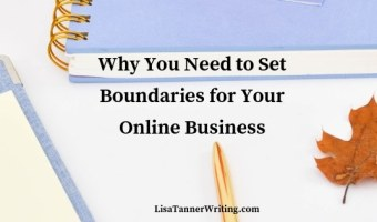 Why you need to set boundaries for your online business, plus how to do it!
