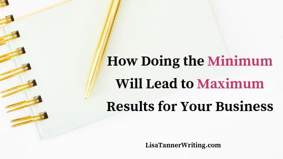 How Doing the Minimum Will Lead to the Maximum (Results)