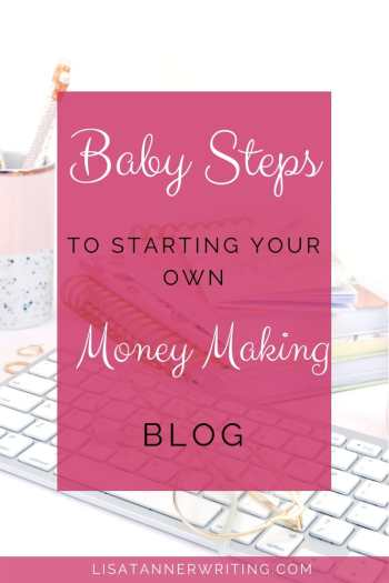 How to start a money making blog as a busy mom
