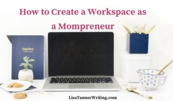 How to create a workspace as a mompreneur