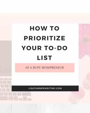 How to prioritize the to-do list as a busy mompreneur