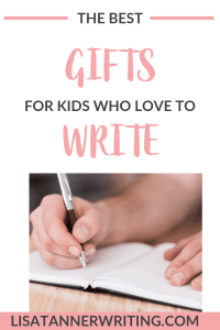 The best gifts for kids who love to write