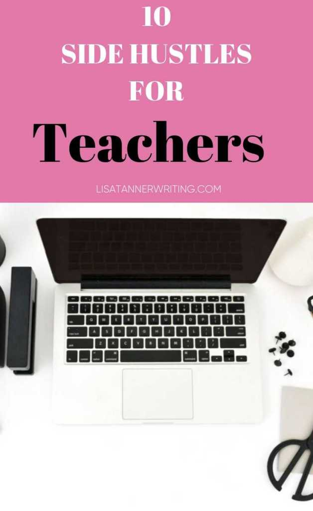 A Pinterest image that reads: 15 side hustles for teachers and has an image of a laptop on a white desk, with school supplies around it.