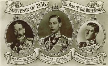 1936 The Year of Three British Kings: George V, Edward VIII, George VI