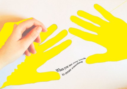 1. Creating with your hands