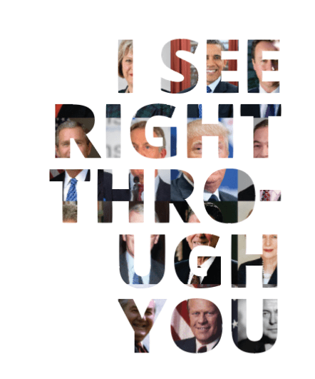 I see right through you