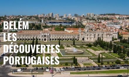 Belém, symbole des Découvertes portugaises – Itinéraire découverte