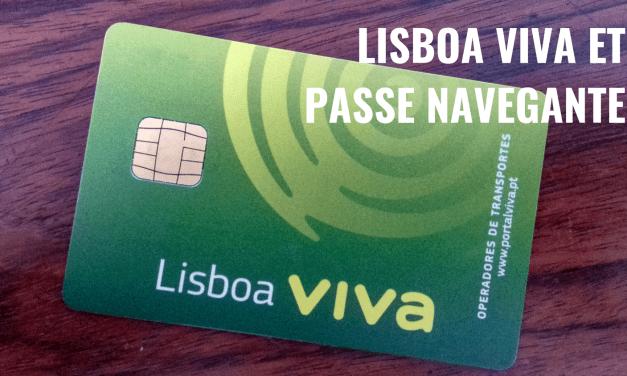 Carte Lisboa Viva et Passe Navegante – Les transports en commun de Lisbonne en illimité