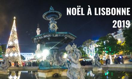 Noël 2019 à Lisbonne – L'agenda complet