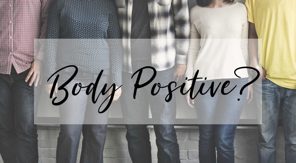 Body positive revolutionen – Hader du din krop? Så læs med her