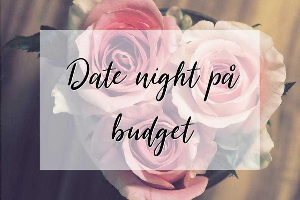 Valentins dag date budget