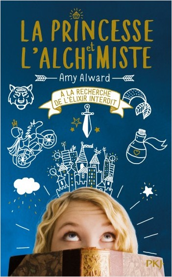 La princesse et l'alchimiste de Amy Alward