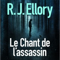 Le chant de l'assassin : R.J. Ellory