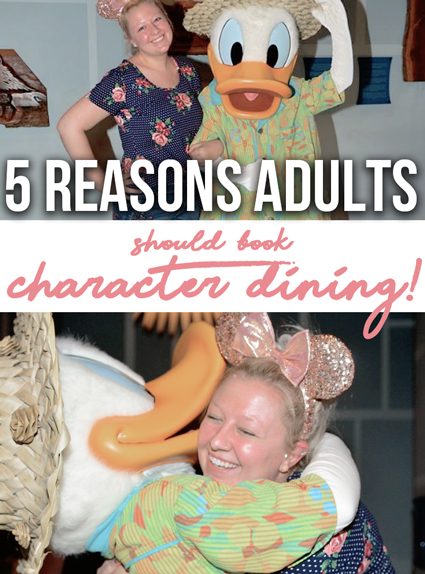 5 Reasons Adults Should Make Reservations for Disney Character Dining Experiences