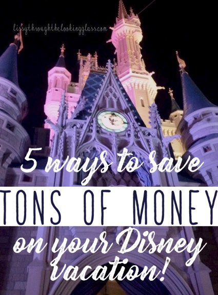5 Things I Do To Afford Disney Trips on a STRICT Budget!