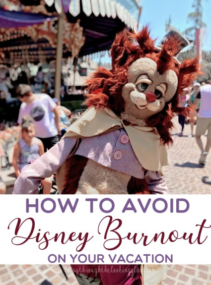 How To Avoid Disney Burnout
