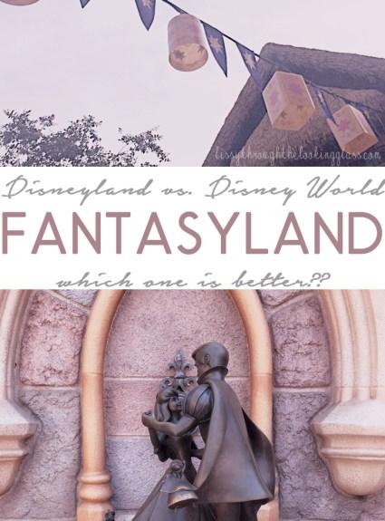 Fantasyland – Disneyland vs. Disney World