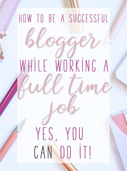 How to Blog With a Full Time Job