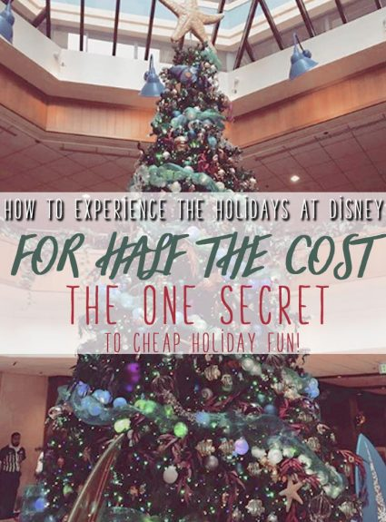 The SECRET HACK to experiencing Christmas at Disney FOR CHEAP!