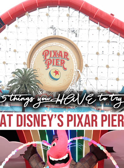 5 Must Do's At the NEW Pixar Pier at Disney's California Adventure!
