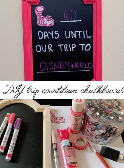 Disney DIY – Disney Vacation Countdown Chalkboard
